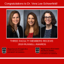 Picture of the three faculty members who received the 2019 Russell Awards